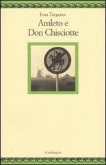 Amleto e Don Chisciotte  by  Ivan Turgenev