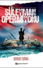 Süleyman Operasyonu  by  Burak Turna