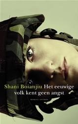 Het eeuwige volk kent geen angst  by  Shani Boianjiu