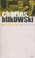Pobryndané spisy Charles Bukowski