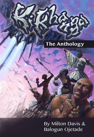 Ki-Khanga: The Anthology Milton J. Davis