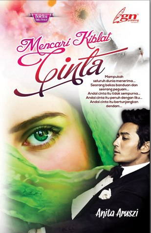 Mencari Kiblat Cinta  by  Anita Aruszi