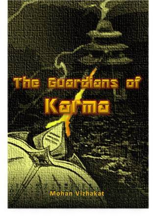 The Guardians of Karma Mohan Vizhakat