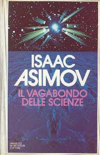 Il vagabondo delle scienze Isaac Asimov