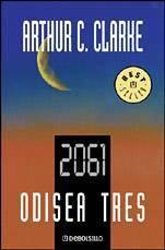 2061: Odisea Tres  by  Arthur C. Clarke