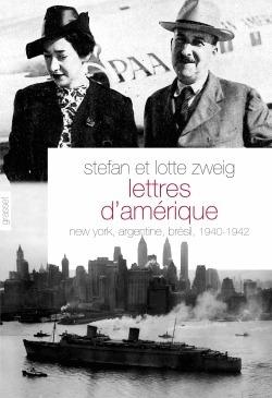 Lettres dAmérique Stefan Zweig