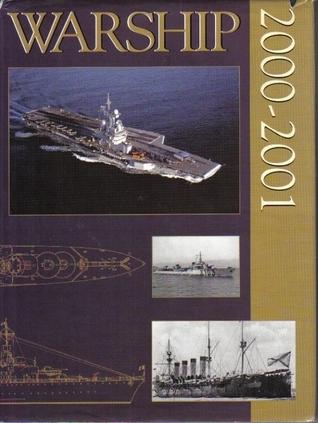 Warship 2000-2001  by  Antony Preston