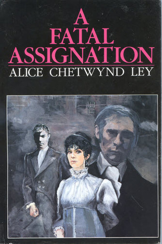 A Fatal Assignation (Rutherford #2)  by  Alice Chedtwynd Ley