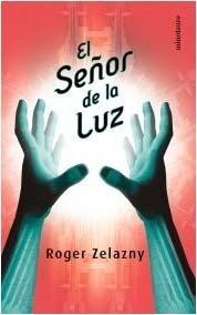 El Señor de la Luz  by  Roger Zelazny