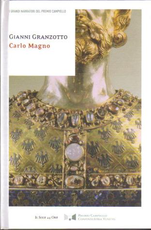 Carlo Magno  by  Gianni Granzotto