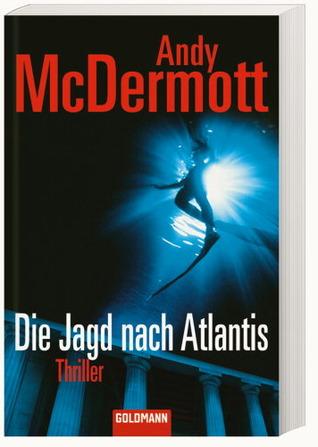 Die Jagd nach Atlantis (Nina Wilde & Eddie Chase, #1) Andy McDermott