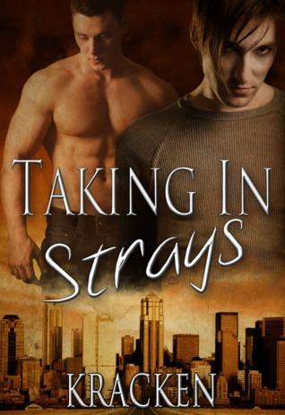 Taking In Strays  by  Kracken