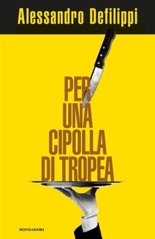 Per una cipolla di Tropea  by  Alessandro Defilippi