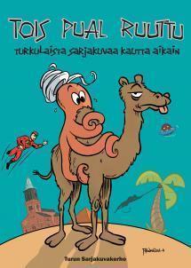Tois pual ruuttu: turkulaista sarjakuvaa kautta aikain  by  Maijastiina Vilenius