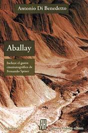 Aballay  by  Antonio Di Benedetto