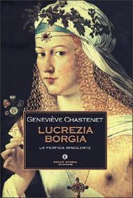 Lucrezia Borgia  by  Geneviève Chastenet