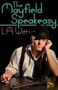 The Mayfield Speakeasy  by  L.A. Witt