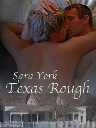 Texas Rough (Texas Soul, #1)  by  Sara York