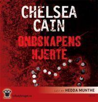 Ondskapens hjerte (Gretchen Lowell #1)  by  Chelsea Cain