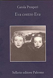 Eva contro Eva Carola Prosperi