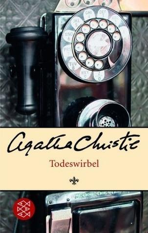 Der Todeswirbel Roman  by  Agatha Christie