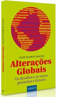 Alterações globais Filipe Duarte Santos
