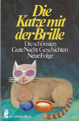 Die Katze mit der Brille  by  Jella Lepman