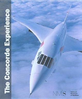 Concorde Experience  by  Woodstocker Books