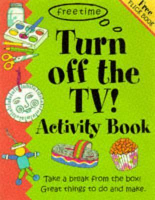 Turn Off the TV Activity Book B Small