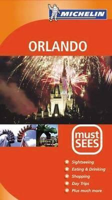 Michelin Must Sees Orlando  by  Michelin