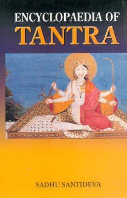 Encyclopedia of Tantra- 5 volumes Sadhu Santideva