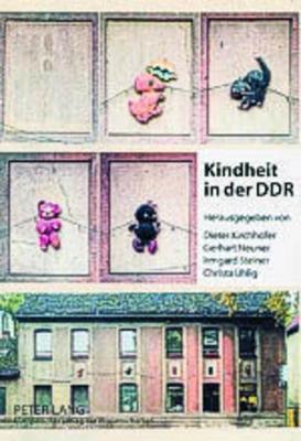 Kindheit in der DDR Dieter Kirchhoefer