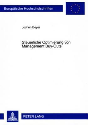 Steuerliche Optimierung Von Management Buy-Outs Jochen Beyer