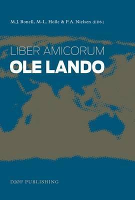 Liber Amicorum OLE Lando  by  Michael J. Bonell