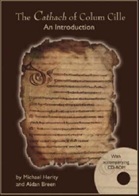 The Cathach of Colum Cille: An Introduction - With Accompanying CD-ROM  by  Michael Herity