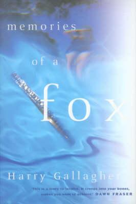 Memories of a Fox  by  Harry Gallagher