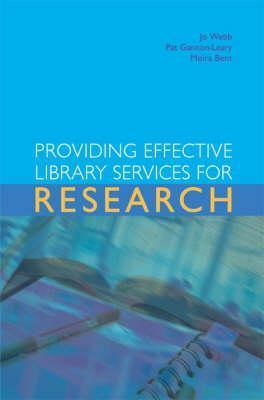 Providing effective library services for research Jo Webb