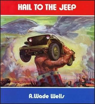 Hail to the Jeep R.M. Clarke