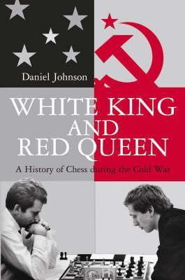 White King And Red Queen  by  Daniel Johnson