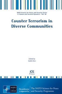 Counter Terrorism in Diverse Communities  by  Siddik Ekici