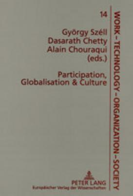 Participation, Globalisation & Culture: International And South African Perspectives  by  György Széll