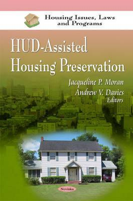 HUD-Assisted Housing Preservation  by  United States