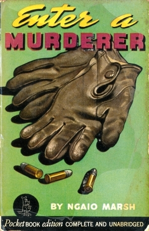 Enter a Murderer (Roderick Alleyn #2) Ngaio Marsh