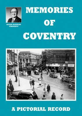Memories of Coventry  by  Alton Douglas