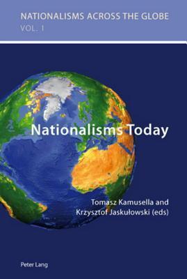 Nationalisms Today  by  Tomasz Kamusella