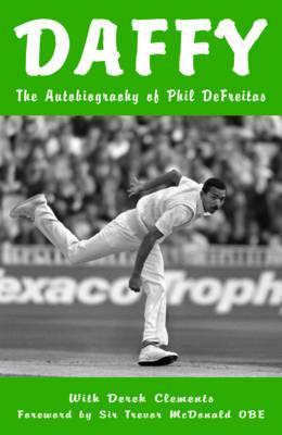 Daffy: The Autobiography of Phil DeFreitas  by  Phil DeFreitas