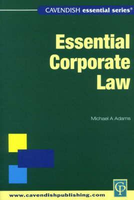 Essential Australian Company Law  by  Michael A. Adams
