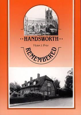 Handsworth Remembered  by  Victor J. Price