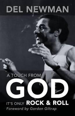 A Touch from God  by  Del Newman