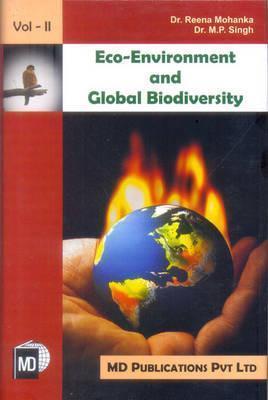 Eco-Environment and Global Biodiversity, V.1-2 Reena Mohanka